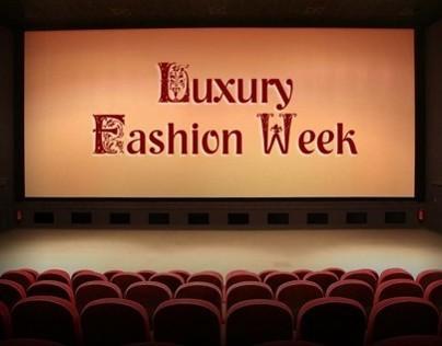 Luxury Fashion Week ®