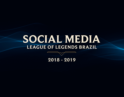 Social Media - League of Legends Brazil
