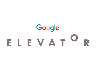 Google elevator Concept Kit