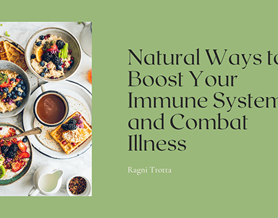 Natural Ways to Boost Your Immune System | Ragni Trotta
