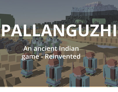 Pallanguzhi : An ancient Indian game - Reinvented