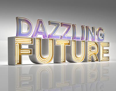 Dazzling Future - 3D Letters