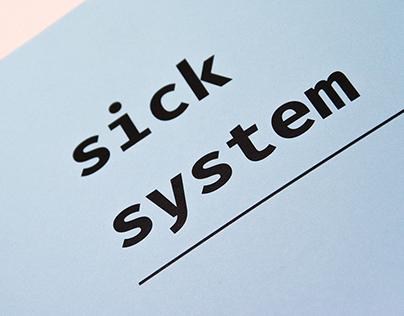 Sick System - Don't sick yourself!