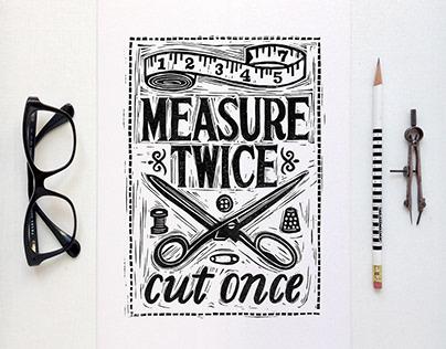 Measure Twice Cut Once Lino Cut Print