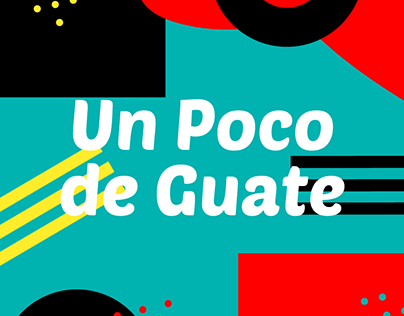 Un Poco de Guate