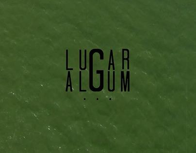 LUGAR ALGUM - Experiência Gastronômica