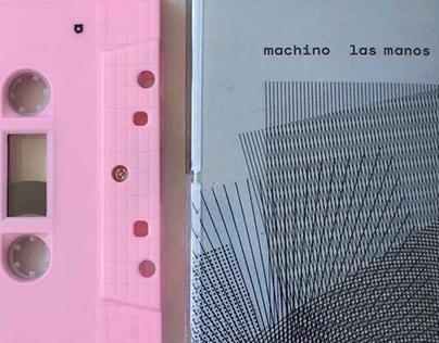 Machino 'Las Manos' EP