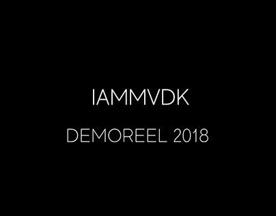 IAMMVDK Demoreel 2018