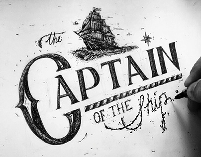 """The captain of the ship"" Lettering"