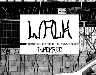 Walk - Typeface - Fonte