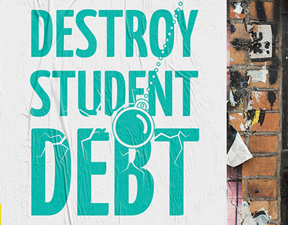 Destroy Student Debt