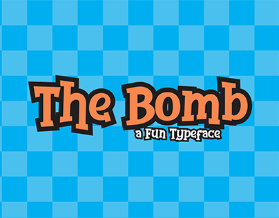 The Bomb, a fun typeface