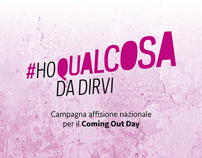 #HoQualcosaDaDirvi – Affissione per il Coming Out Day