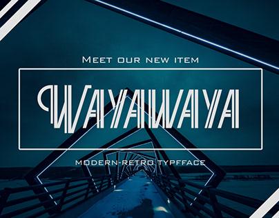 (Free Font) Wayawaya Typeface