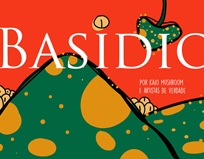 BASIDIO, ONE COLLAB ABOUT MUSHROOMS