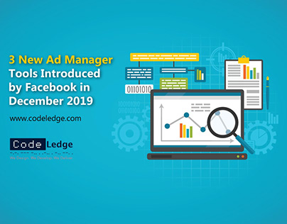 3 New Ad Manager Tools Introduced by Facebook