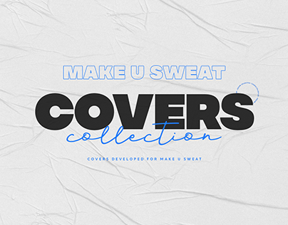 Cover Collection | Make U Sweat