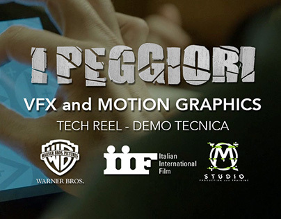 I Peggiori - Warner Bros. & IIF - Tech Reel