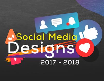 Social Media Designs | 2017 - 2018