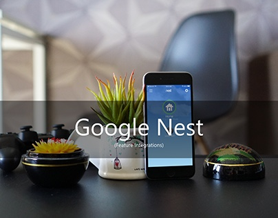Google Nest (Feature Integration) UX/UI Designs