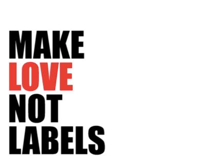 Make Love not Labels