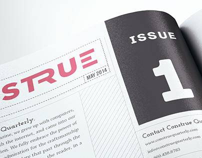 CONSTRUE Quarterly Magazine Design