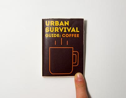 Urban Survival Guide: Coffee Edition