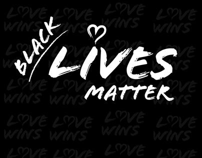Black Lives Matter - Love Wins