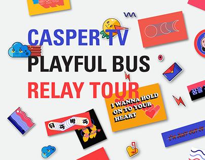 CASPER TV PLAYFUL BUS RELAY ARTIST TOUR