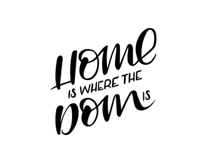 Home is where the Dome is / Lettering
