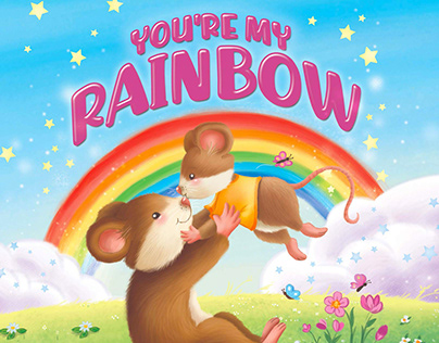 You're my Rainbow-Little Hippo Books