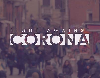 Fight Against Corona Virus (COVID-19)