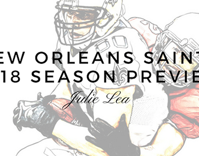 New Orleans Saints 2018 Season Preview