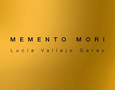 _MEMENTO MORI, LUCÍA VALLEJO GARAY