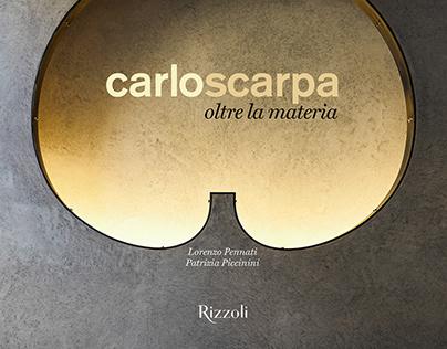 Carlo Scarpa - Oltre la Materia