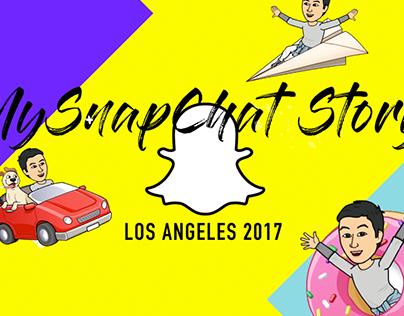Los Angeles 2017 | My Snapchat Story