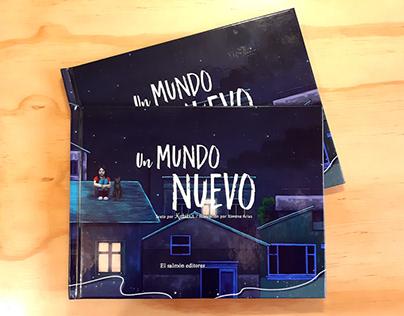 Un Mundo Nuevo [Libro ilustrado]