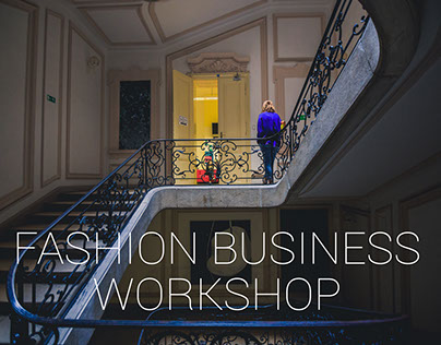 Fashion Business Workshop - photo & video