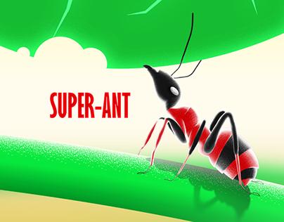 Super Ant .. (super hero concept)