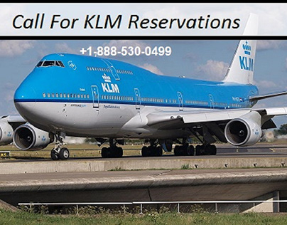 Call Now KLM Reservations   +1-888-530-0499