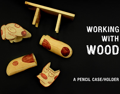 Working With Wood - Pencil Case