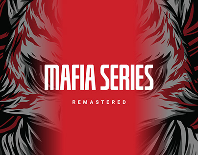 Mafia Series (Remastered)