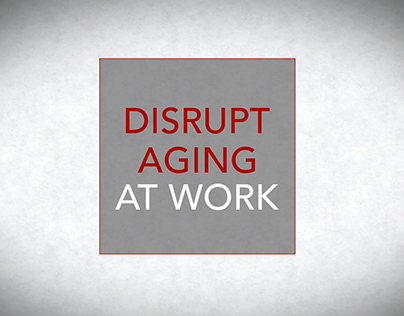 AARP_Disrupt Aging at Work