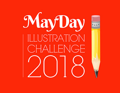 MAYDAY ILLUSTRATION CHALLENGE 2018