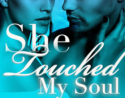 She Touched My Soul