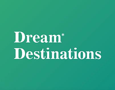 Dream* Destinations