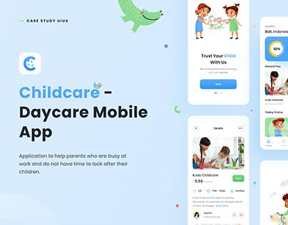 Childcare - Daycare Mobile App Case Study