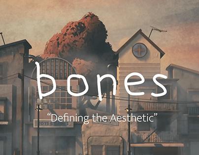 Bones: The making of