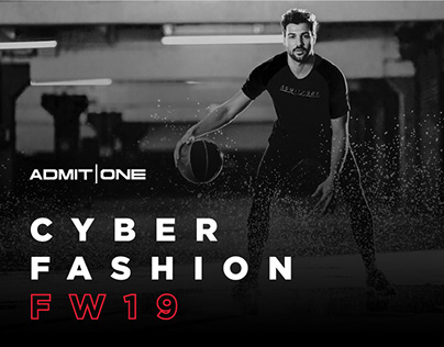 Cyberfashion / Admit One