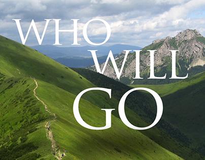 Who Will Go Lyric Video